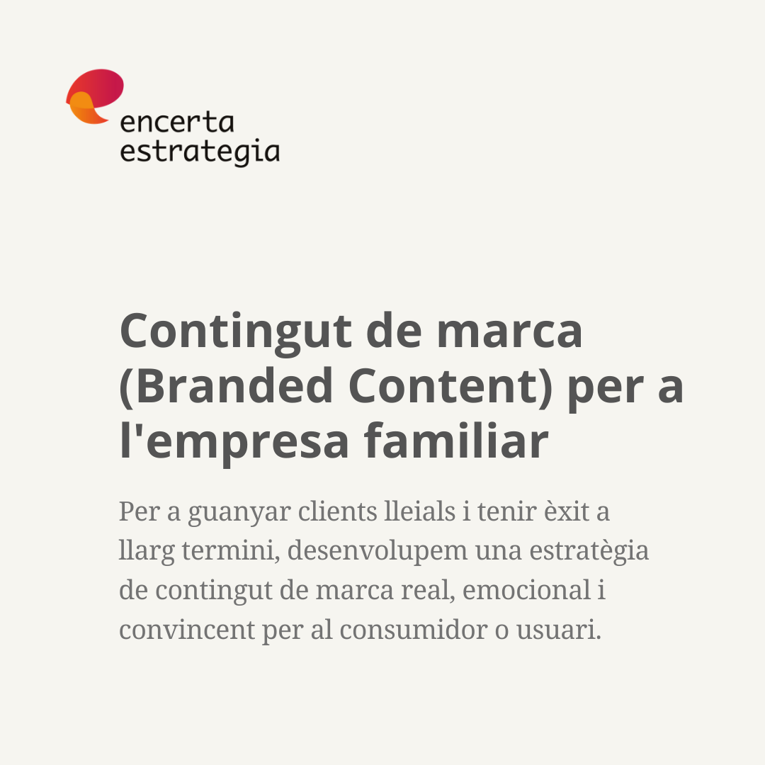 Contingut de marca (Branded Content) per a l'empresa familiar