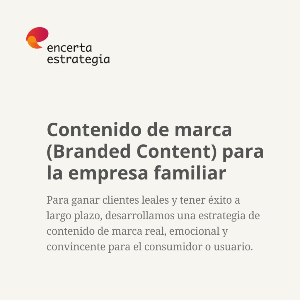 Contenido de marca (Branded Content) para la empresa familiar